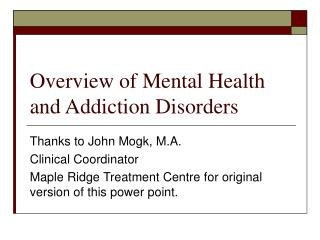 Overview of Mental Health and Addiction Disorders