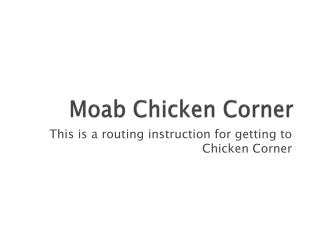 Moab Chicken Corner