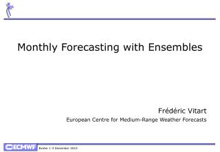 Monthly Forecasting with Ensembles