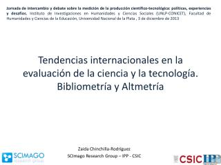 Zaida Chinchilla-Rodríguez SCImago Research Group  – IPP - CSIC