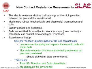 New Contact Resistance Measurements