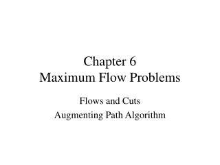 Chapter 6 Maximum Flow Problems