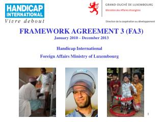 FRAMEWORK AGREEMENT 3 (FA3) January 2010 – December 2013