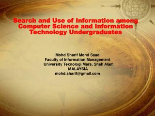 Search and Use of Information among Computer Science and Information Technology Undergraduates