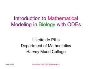 Introduction to  Mathematical  Modeling in  Biology  with ODEs