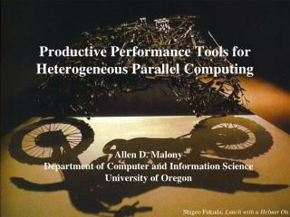 Productive Performance Tools for Heterogeneous Parallel Computing