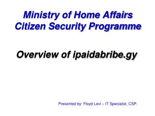 Ministry of Home Affairs Citizen Security Programme