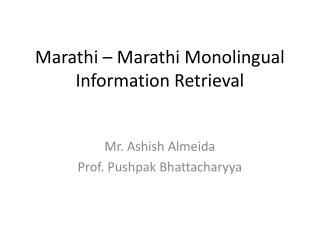 Marathi – Marathi Monolingual Information Retrieval