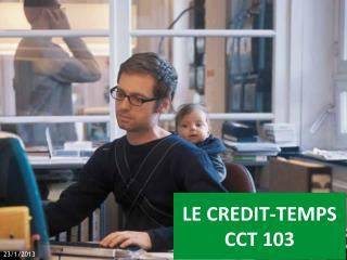 LE CREDIT-TEMPS CCT 103