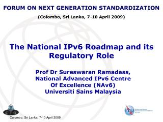 The National IPv6 Roadmap and its Regulatory Role