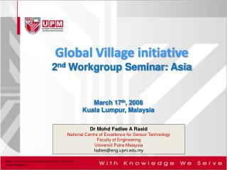 Global Village initiative 2 nd  Workgroup Seminar: Asia