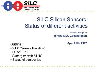 SiLC Silicon Sensors:  Status of different activities