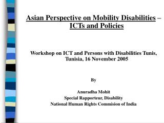 Asian Perspective on Mobility Disabilities  –  ICTs and Policies