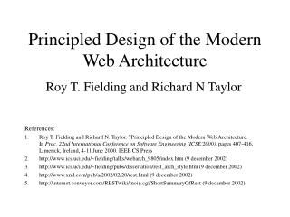 Principled Design of the Modern Web Architecture