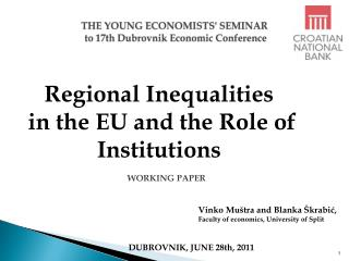 THE YOUNG ECONOMISTS' SEMINAR  to  17th Dubrovnik  Economic Conference