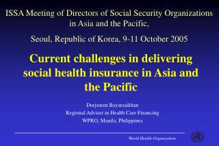 Current challenges in delivering social health insurance in Asia and the Pacific
