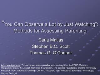 """ You Can Observe a Lot by Just Watching"":  Methods for Assessing Parenting"