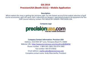 GIS 2014  PrecisionUSA (Booth 3111) – Mobile Application