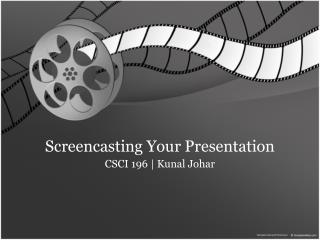 Screencasting Your Presentation