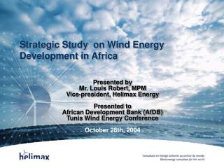 Strategic Study on Wind Energy  Development in Africa