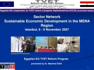 gtz.de  and  tvet Egyptian-EU TVET Reform Program presented by Dr. Manfred Diehl