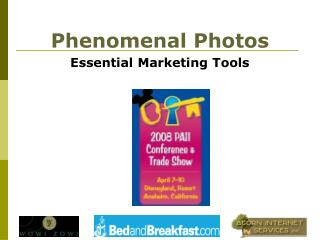Phenomenal Photos Essential Marketing Tools