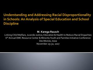Data on Minority Disproportionality in Special Education & School Discipline