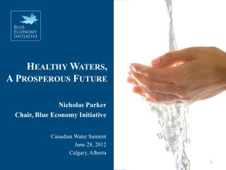 Healthy Waters, A Prosperous Future
