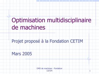 Optimisation multidisciplinaire de machines