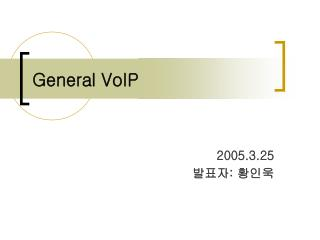 General VoIP