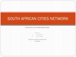 SOUTH AFRICAN CITIES NETWORK