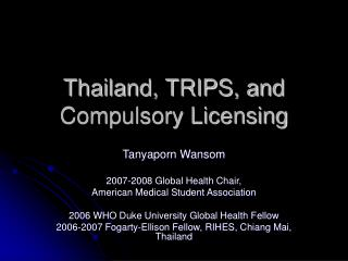Thailand, TRIPS, and Compulsory Licensing