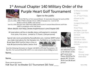 1 st Annual Chapter 140 Military Order of the Purple Heart Golf Tournament