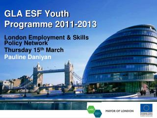 GLA ESF Youth  Programme 2011-2013