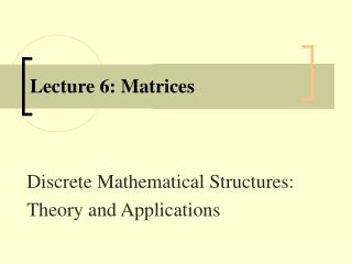 Lecture 6: Matrices