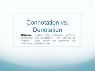 Connotation vs. Denotation