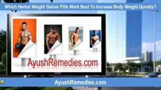 Which Herbal Weight Gainer Pills Work Best To Increase Body
