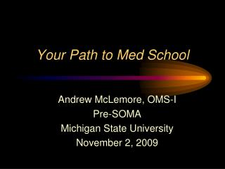 Your Path to Med School