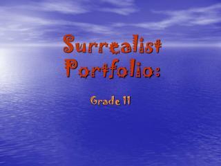 Surrealist Portfolio: