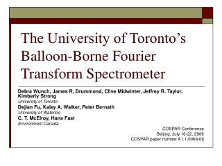 The University of Toronto's Balloon-Borne Fourier Transform Spectrometer