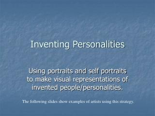 Inventing Personalities