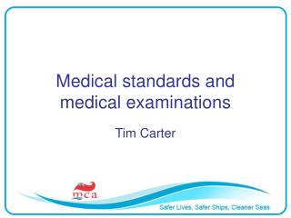 Medical standards and medical examinations