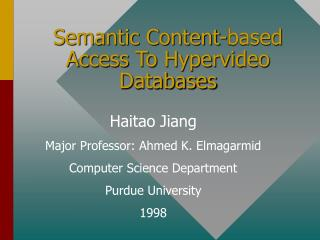 Semantic Content-based Access To Hypervideo Databases