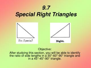 9.7 Special Right Triangles