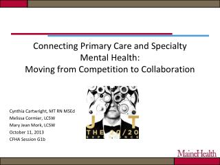 Connecting Primary Care and Specialty Mental Health: Moving from Competition to Collaboration