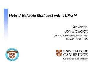 Hybrid Reliable Multicast with TCP-XM