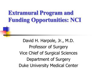 Extramural Program and Funding Opportunities: NCI