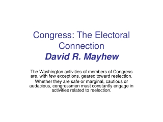 Congress: The Electoral Connection David R. Mayhew