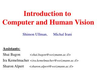 Introduction to  Computer and Human Vision