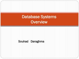 Database Systems Overview